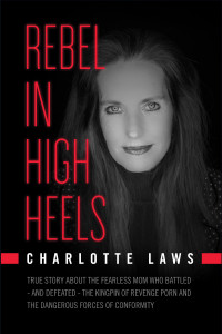 Rebel in High Heels Charlotte Laws